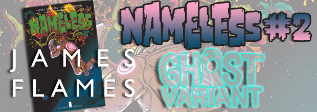 NAMELESS #2 Ghost Variant!