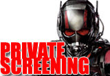 Ant-Man Private Screening!