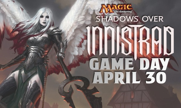 Shadows Over Innistrad Game Day in W-G