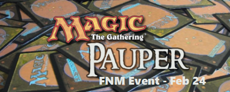 Friday Night Magic goes Pauper!