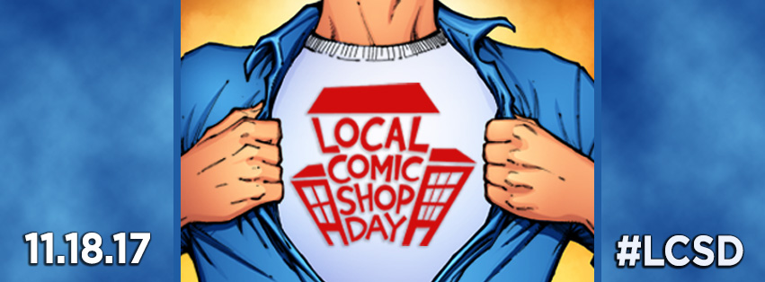 LOCAL COMIC SHOP DAY 2017!